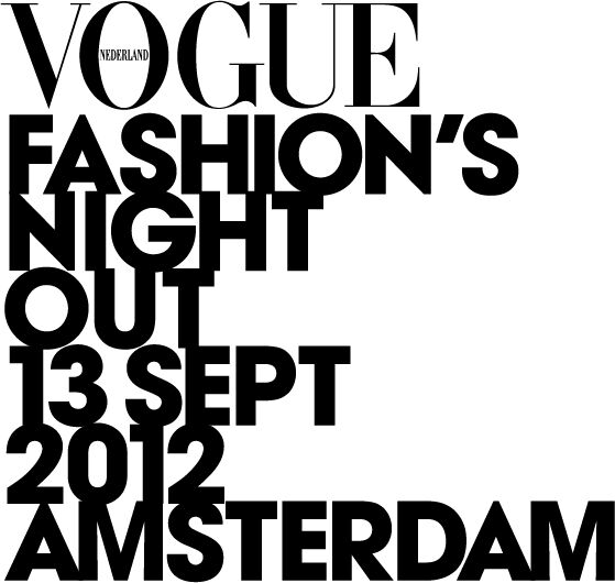 Vogue Fashion Night Out | 13 Sept 2012 | Amsterdam