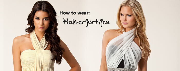 How to wear: halterjurkjes | Jurkjes.nl