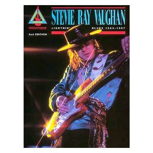 Stevie Ray Vaughan: Lightnin' Blues 1983-1987